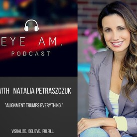 Eye Am With Natalia Petraszczuk, Episode 3: Simply writing down your goals changes everything.