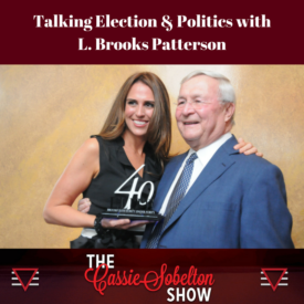 Cassie Sobelton Show, Talking Election and Politics with L Brooks Patterson