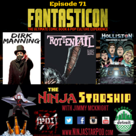 Ninja Starship, Episode 71: Talk'n Trump / Fantasticon 2016
